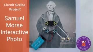 Samuel Morse Interactive Photo Project with Circuit Scribe