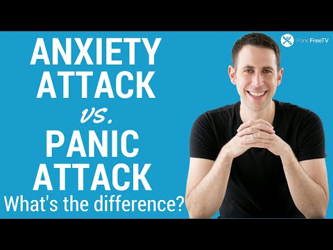 Anxiety Attack vs Panic Attack – What's The Difference?