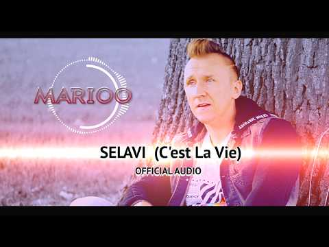 MARIOO - SELAVI (C'est La Vie) Official Audio 2020