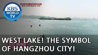 utterly mesmerizing!! West Lake is the symbol of Hangzhou city! [Battle Trip/2018.06.17]