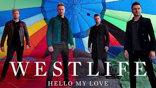 Hello My Love - Westlife (Lyric Video)