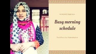 Busy Morning Schedule -Taste tours by Shabna hasker