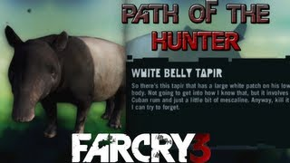 Far Cry 3 - Path of The Hunter Gameplay - White Belly Tapir