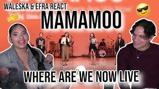 """Download Waleska & Efra react to 마마무(MAMAMOO)의 """"Where Are We Now"""" Band LIVE Ver.
