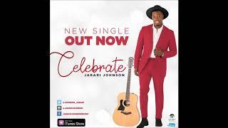Jabari Johnson - Celebrate (AUDIO ONLY)