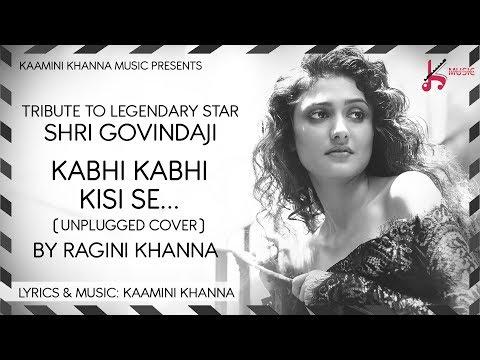 Kabhi Kabhi Kisi Se Unplugged Cover by Ragini Khanna