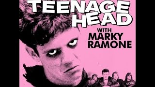 Teenage Head with Marky Ramone- Let