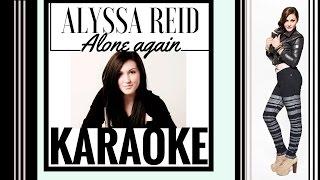 Alyssa Reid - Alone Again Karaoke