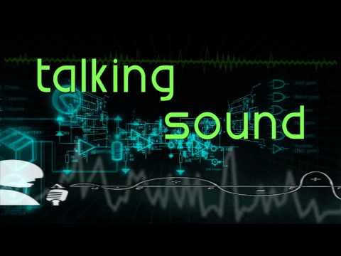 Talking Sound ~ show intro