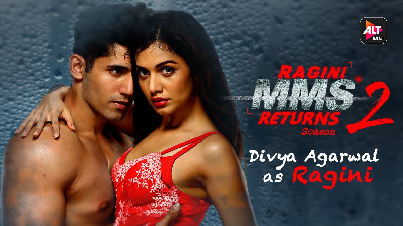 Download Ragini MMS Returns Season 2 | Meet the Ragini | Divya Agarwal | Varun Sood | ALTBalaji