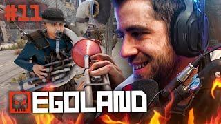 EGOLAND #11 || EL RAID FALLIDO
