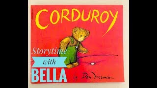 Storytime for kids | Corduroy | Read along with me! | The Belle Sisters