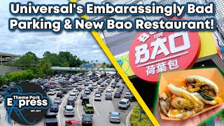 Reviewing The New Bend The Bao Restaurant At Universal Studios & Universal's REALLY BAD Parking!