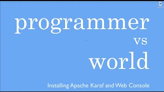 [8.52 MB] Installing Apache Karaf With Web Console From Scratch