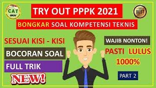 Try Out Pppk 2021 Kemampuan Teknis Guru Honor Soal Dan Jawaban Part 2 Youtube