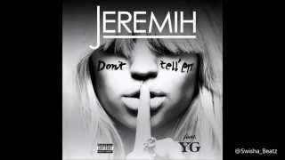 Jeremih Ft. YG - Don