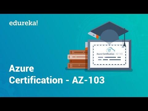 Azure Certification AZ-103 | Microsoft Azure Certification | Azure Training | Edureka thumbnail
