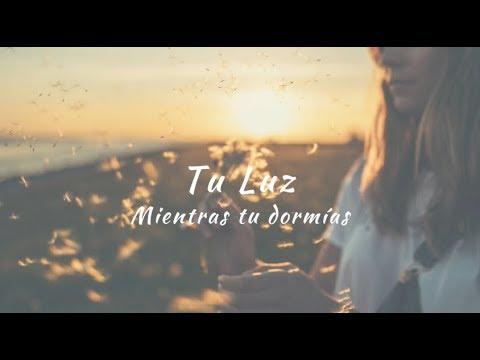 Carla Morrison - Tu Luz (letra)