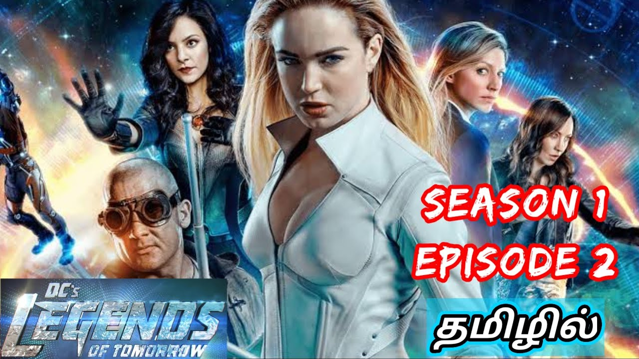 Download DC's Legends of Tomorrow Season 1 Episode 2 | Tamil dubbed | Story Explained in Tamil