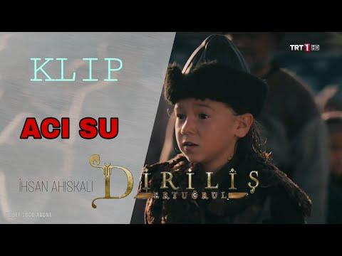 "DİRİLİŞ ""ERTUĞRUL"" - ÖZEL KLİP ( ACI SU - PİANO )"