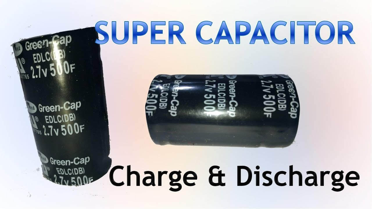 Super capacitor 500F 2 7V Charge and Discharge Testing