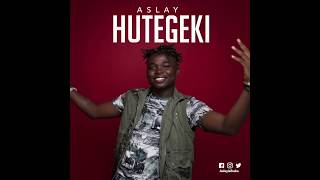 Aslay - Hutegeki (Official Audio)