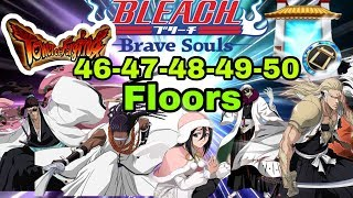 Senkaimon Quest Floor 46-47-48-49-50 below the minute Bleach Brave Souls