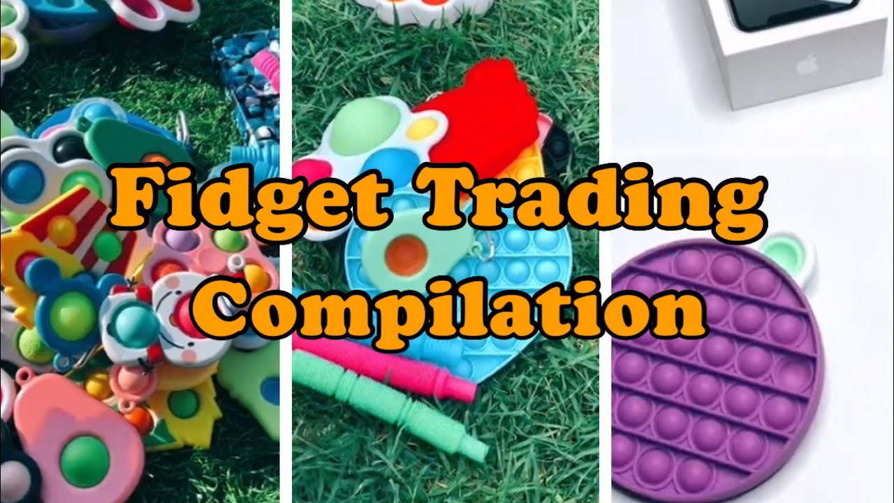 Fidget trading Compilation   ##35