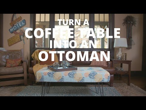 Turn a Coffee Table Into an Ottoman - DIY Network