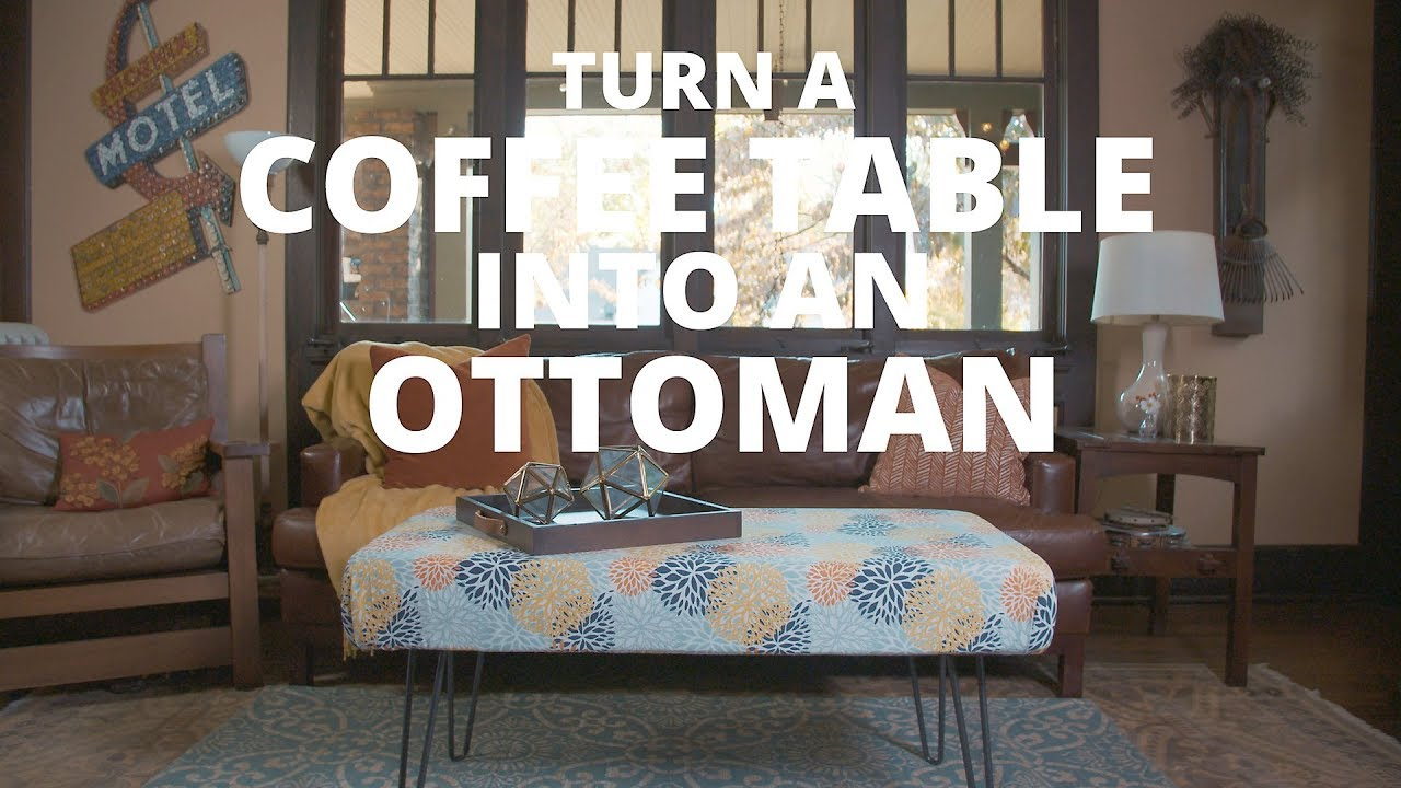 Turn a Coffee Table Into an Ottoman DIY Network YouTube