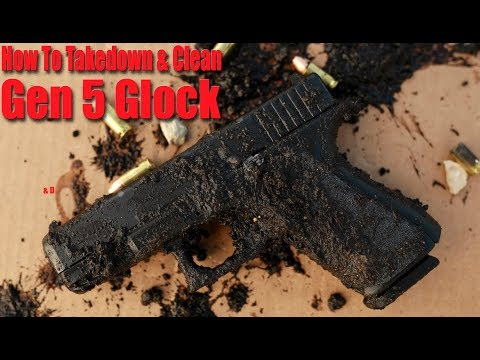 Gen 5 Glock Disassembly Cleaning & Lubrication