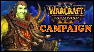Grubby   WC3 PRO Plays REFORGED CAMPAIGN!
