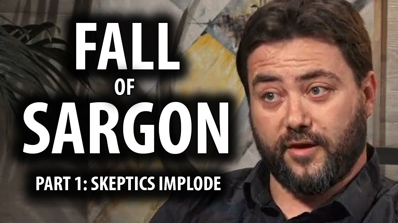 Fall of Sargon Part 1: Skeptic Community Implodes