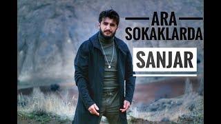 Ara Sokaklarda - SANJAR ( Official Video )#YENİ