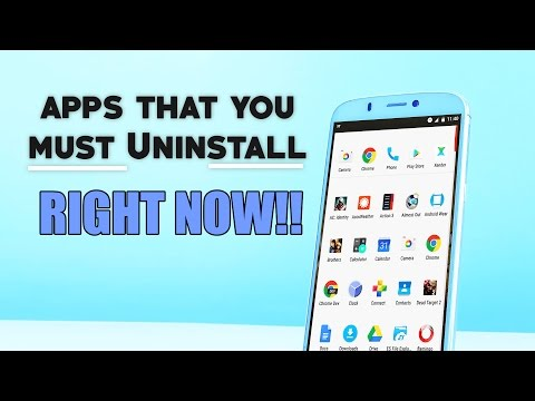 Top 9 Android Apps That You MUST UNINSTALL RIGHT NOW!