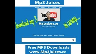 CARA DOWNLOD LAGU MP3 .LEWAT GOOgle MP3 JUICE.