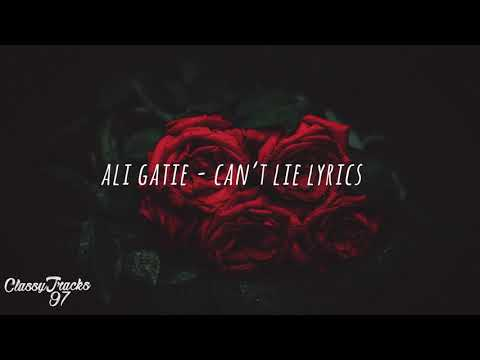 Ali Gatie – Can't Lie (Lyrics)