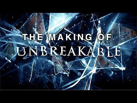The Making of M. Night Shyamalan's Unbreakable (2000)