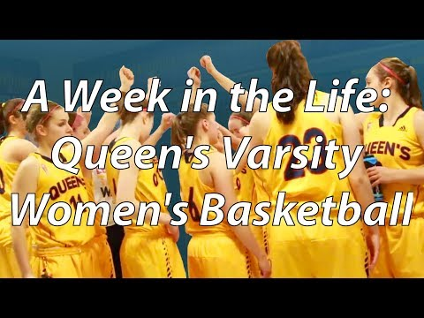A Week in the Life: Queen's Women's Varsity Basketball