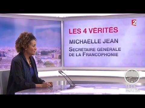 Les 4 vérités - Michaëlle Jean - 2016/01/04
