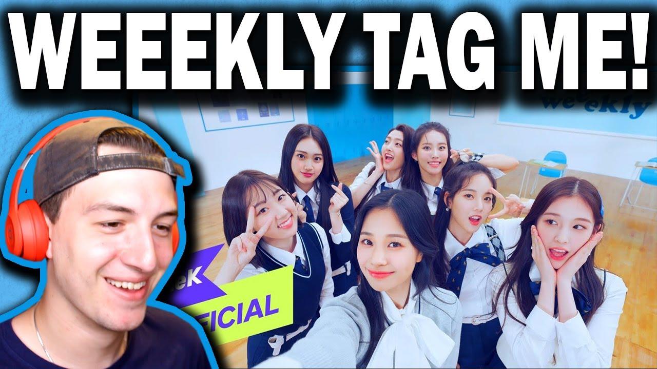 [MV] Weeekly(위클리) _ Tag Me (@Me) REACTION!