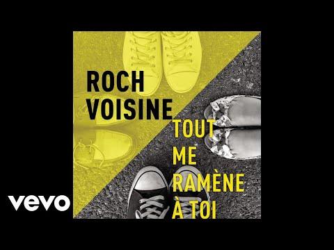 Roch Voisine - Tout me ramène à toi (Radio Edit) (Audio)