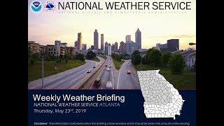 NWS Atlanta Weekly Weather Briefing: May 23rd, 2019