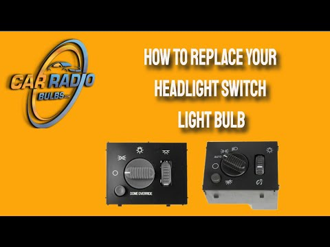 How To Replace Your Headlight Switch Light Bulb