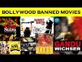 Exclusive: Top 10 Banned Movies In Bollywood