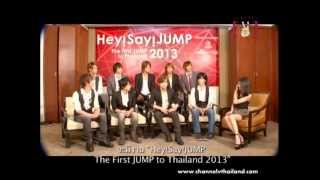 Asian Hero : ?????? Hey! Say! JUMP The First JUMP to Thailand 2013