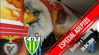 ESPECIAL ADEPTOS & DV! Benfica x Tondela 28 abril