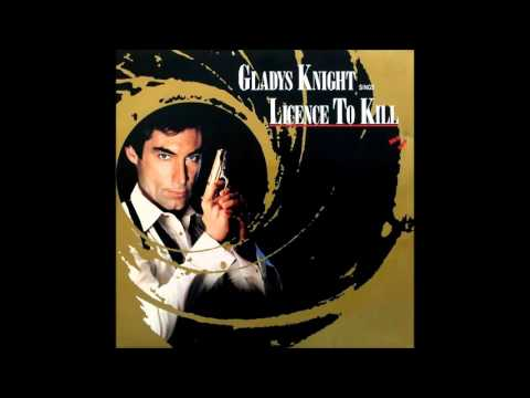 Gladys Knight  Licence to kill Extended Version 1989