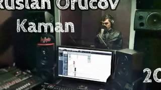 Kaman Ruslan Orucov