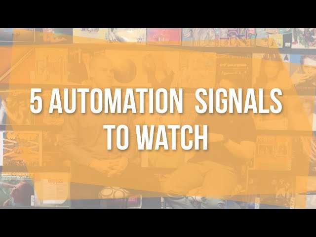 5 Automation Signals to Watch